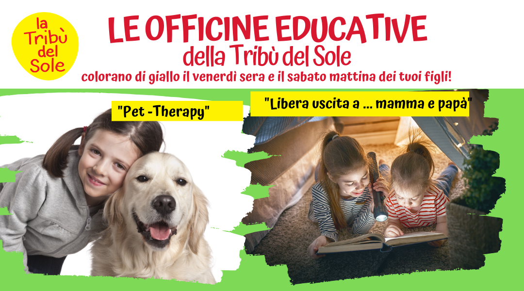"AL VIA LE ""OFFICINE EDUCATIVE"""